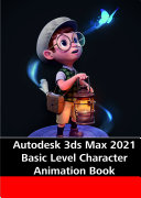 3ds Max 2021 Caracter Animation Book