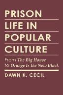 Prison Life in Popular Culture