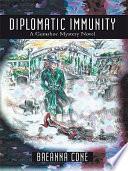 Diplomatic Immunity Read Online