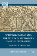 Pdf Writing Combat and the Self in Early Modern English Literature