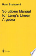 Solutions Manual for Lang   s Linear Algebra Book