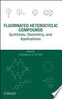 Fluorinated Heterocyclic Compounds