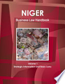 Niger Business Law Handbook Volume 1 Strategic Information And Basic Laws