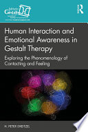 Human Interaction and Emotional Awareness in Gestalt Therapy