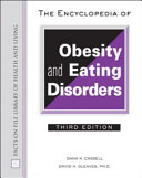 The Encyclopedia of Obesity and Eating Disorders, Third Edition