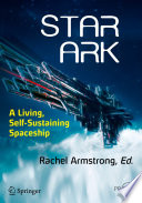 Star Ark  : A Living, Self-Sustaining Spaceship