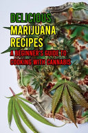 Delicious Marijuana Recipes