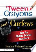 Tween Crayons and Curfews