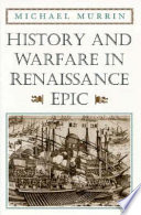 History and Warfare in Renaissance Epic
