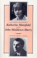 Letters Between Katherine Mansfield and John Middleton Murray