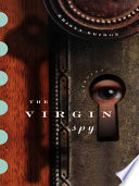The Virgin Spy: Stories