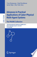 Advances In Practical Applications Of Cyber Physical Multi Agent Systems The Paams Collection