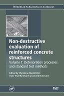 Non Destructive Evaluation of Reinforced Concrete Structures  Deterioration Processes and Standard Test Methods