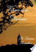 Versos Sem Destino.