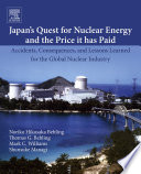 Japan's Quest for Nuclear Energy and the Price It Has Paid