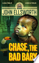 Chase  the Bad Baby
