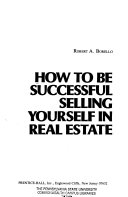 How to be Successful Selling Yourself in Real Estate
