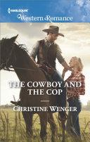 The Cowboy and the Cop [Pdf/ePub] eBook