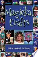 Magickal Crafts Book