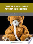 Difficult and Severe Asthma in Children