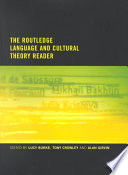 The Routledge Language and Cultural Theory Reader