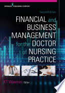 Financial And Business Management For The Doctor Of Nursing Practice Second Edition