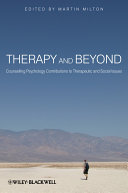 Therapy and Beyond: Counselling Psychology Contributions to ...
