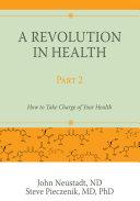 A Revolution in Health Part 2
