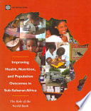 Improving Health, Nutrition, and Population Outcomes in Sub-Saharan Africa
