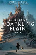 A Darkling Plain  Mortal Engines  Book 4