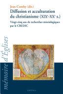 Pdf Diffusion et acculturation du christianisme (XIXe-XXe s.) Telecharger