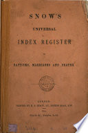 Snow's universal index register of baptisms, marriages and deaths