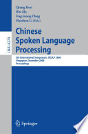 Chinese Spoken Language Processing