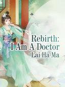 Rebirth: I Am A Doctor Pdf