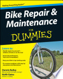 """Bike Repair and Maintenance For Dummies"" by Dennis Bailey, Keith Gates"