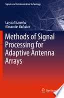 Methods Of Signal Processing For Adaptive Antenna Arrays Book PDF
