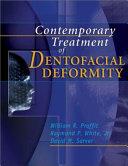 Contemporary Treatment of Dentofacial Deformity