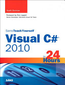 Sams Teach Yourself Visual C# 2010 in 24 Hours