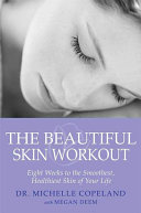 The Beautiful Skin Workout
