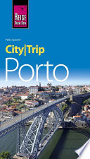 CityTrip Porto (English Edition)  : Travel guide with maps and walks
