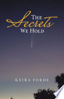 The Secrets We Hold