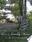 Love's Journey Home, the Search for Love