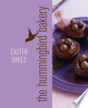 Hummingbird Bakery Easter Bakes  An Extract from Cake Days