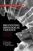 Preventing Ideological Violence