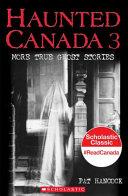 Haunted Canada 3