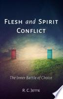 Flesh and Spirit Conflict