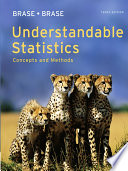 """Understandable Statistics: Concepts and Methods"" by Charles Henry Brase, Corrinne Pellillo Brase"