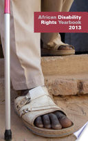 African Disability Rights Yearbook Volume 1 2013