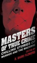 Masters of True Crime