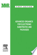 Advanced Organics for Electronic Substrates and Packages